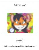 alex910 - Quienes son?