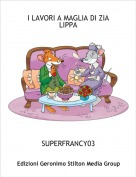 SUPERFRANCY03 - I LAVORI A MAGLIA DI ZIA LIPPA
