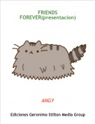 ANGY - FRIENDS FOREVER(presentacion)