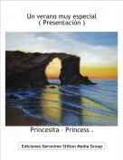 Princesita – Princess . - Un verano muy especial ( Presentación )