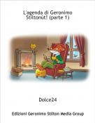 Dolce24 - L'agenda di Geronimo Stiltonùt! (parte 1)