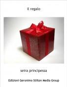 seira principessa - il regalo