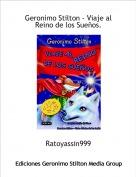 Ratoyassin999 - Geronimo Stilton - Viaje al Reino de los Sueños.