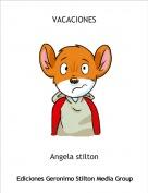 Angela stilton - VACACIONES