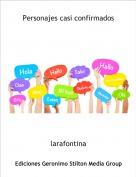 larafontina - Personajes casi confirmados