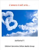 stefania11 - L'amore è nell aria...
