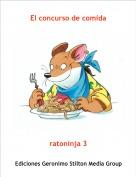 ratoninja 3 - El concurso de comida