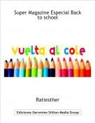 Ratiesther - Super Magazine Especial Back to school