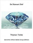 Thijmen Tolido - De Diamant Dief