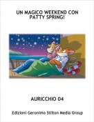AURICCHIO 04 - UN MAGICO WEEKEND CON PATTY SPRING!