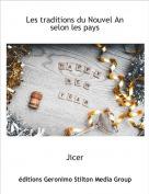 Jicer - Les traditions du Nouvel An selon les pays