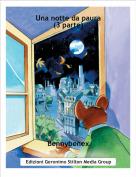 Bennybenex - Una notte da paura (3 parte)