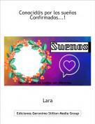 Lara - Conocid@s por los sueños Confirmados...!