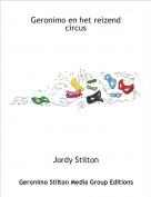 Jordy Stilton - Geronimo en het reizend circus