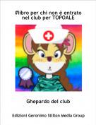 Ghepardo del club - #libro per chi non è entrato nel club per TOPOALE