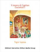 Tigre toposa - Il tesoro di Capitan Caciotta!!!