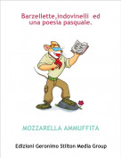 MOZZARELLA AMMUFFITA - Barzellette,indovinelli  ed una poesia pasquale.