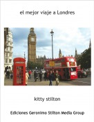 kitty stilton - el mejor viaje a Londres