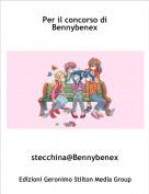 stecchina@Bennybenex - Per il concorso di Bennybenex