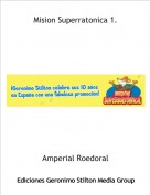 Amperial Roedoral - Mision Superratonica 1.