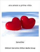 benelike - era amore a prima vista