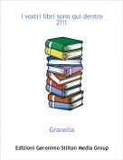 Granella - I vostri libri sono qui dentro 2!!!