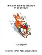 lauretjhee - met zen allen op vakantie in de sneeuw