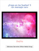 Shafita - ¿Crees en los Sueños? 3-Un mensaje raro-