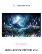 Brendusqui - La cueva secreta