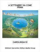 CAROLINGIA10 - A SETTEMBRE SIA COME PRIMA