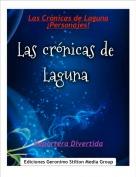 Reportera Divertida - Las Crónicas de Laguna¡Personajes!
