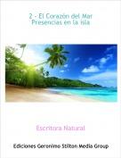 Escritora Natural - 2 - El Corazón del MarPresencias en la isla