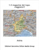 Aishia - 1.Il magazine dei topo-viaggiatori!