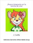 J. Lucky - ¡Nueva integrante en la familia de Lila!