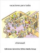 chismosa5 - vacaciones para todos