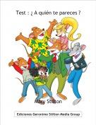 Mary Stilton - Test : ¿ A quién te pareces ?