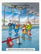 Kid - Viaggio nel mondo:diario di bordo! (parte 2)