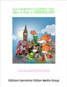 cocacolamisteriosa - La vacanza a Londra con Ben e Pan e GIORNALINO