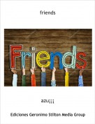 azu¡¡¡ - friends