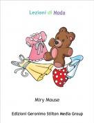 Miry Mouse - Lezioni di Moda