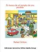 Rafael Stilton - En busca de el templo de oro perdido