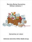 Geronimo el raton - Revista Boing Geronimo Stilton numero 1