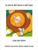 club dei felini - la storia del leone e del topo