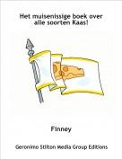 Finney - Het muisenissige boek over alle soorten Kaas!