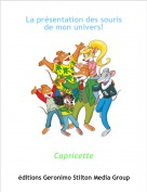 Capricette - La présentation des souris de mon univers!