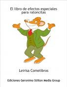 Leirisa Comelibros - El libro de efectos especiales para ratoncitas