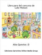 Alba Quesitos :D - Libro para del concurso de Luke Watson