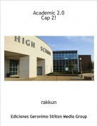 rakkun - Academic 2.0 Cap 2!