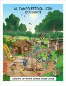 ANGEL_2002 - AL CAMPO ESTIVO...CON BENJAMIN