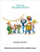 Lectora activa - Test de:Geronimo Stilton